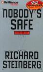 Nobody's Safe (Audio) - Richard Steinberg