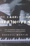 Os cabelos de Beethoven - Russell Martin