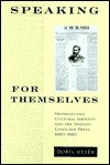 Speaking for Themselves: Neomexicano Cultural Identity and the Spanish-Language Press (1880-1920) - Doris Meyer