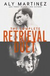 The Complete Retrieval Duet - Maxine Mitchell, Andi Arndt, Jason Carpenter, Aly Martinez