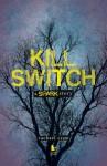 Kill Switch - Rachael Craw