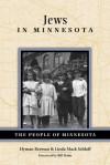 Jews in Minnesota (People Of Minnesota) - Hyman Berman, Linda Schloff, Bill Holm