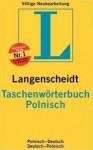 Langenscheidt Taschenworterbuch Polnisch: Polnisch Deutsch Deutsch Polnisch / Practical German Polish Dictionary (German And Polish Edition) - Langenscheidt, Stanislaw Walewski
