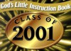 God's Little Instruction Book for the Class of 2001 - Honor Books
