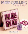 Paper Quilling for the first time® - Alli Bartkowski