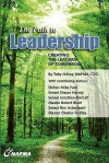 The Path to Leadership: Creating the Leaders of Tomorrow - Toby Milroy, Shawn Harvey, Jonathan Metcalf, Robert Blum, Rob Achenbach, Charles Dudley, Mike Pace