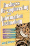Business Re-Engineering with Information Technology - John J. Donovan