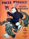 Uncle Wiggily and The Black Cricket - Howard R. Garis