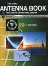 The ARRL Antenna Book for Radio Communications - American Radio Relay League