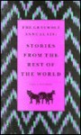 The Graywolf Annual Six: Stories from the Rest of the World - Scott Walker