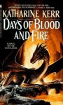 Days of Blood and Fire (Deverry) Publisher: Spectra - Katharine Kerr