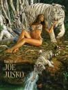 Art of Joe Jusko - Joe Jusko