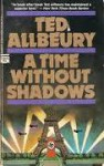 A Time Without Shadows - Ted Allbeury