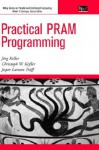 Practical Pram Programming - Jörg Keller, Christoph Keller