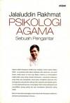 Psikologi Agama: Sebuah Pengantar - Jalaluddin Rakhmat