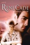 ReneCade - Cameron Dane