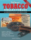 Warman's Tobacco Collectibles: An Identification and Price Guide - Mark F. Moran