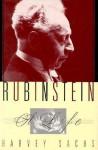 Rubinstein: A Life - Harvey Sachs
