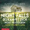 Night Falls: Du kannst dich nicht verstecken - Jenny Milchman, Elisabeth Günther, HörbucHHamburg HHV GmbH