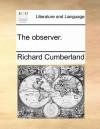 The Observer. the Observer - Richard Cumberland