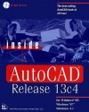 Inside Autocad Release 13C4: For Windows 95, Windows Nt, and Windows (Inside) - David Pitzer, Jim Boyce