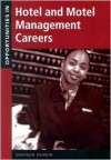 Opportunities in Hotel and Motel Management Careers - Shepard Henkin