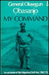 My Command - Olusegun Obasanjo