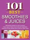 101 Best Smoothies & Juices - Publications International Ltd.