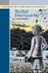 The Dark Didn't Catch Me - Crystal Thrasher
