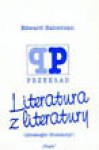 Literatura z literatury. Strategie tłumaczy. - Edward Balcerzan