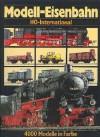 Modell-Eisenbahn Spur HO - International, Weltbildgroßband, 340 Seiten, tolle Bilder - keine Angabe