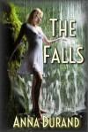 The Falls - Anna Durand