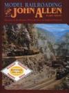Model Railroading with John Allen - Linn Hanson Wescott, Linn Hanson Wescott