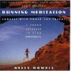 Running Meditation - Kelly Howell