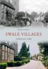 Swale Through Time - John Clancy