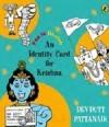 An Identity Card For Krishna - Devdutt Pattanaik