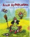 Anna Apfelkuchen, Geschichten aus dem Ganzanderswald - Susanne Glanzner, Eleni Livanios