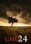 GMO 24- Harvest- A Tale Of Prepper Survival (GMO 24- A Tale Of Prepper Survival) - James Hunt