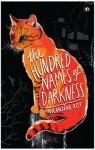 The Hundred Names of Darkness - Nilanjana Roy