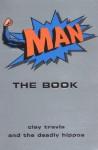 Man: The Book - Clay Travis