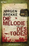 Die Melodie des Todes - Jørgen Brekke