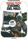 Un uomo un'avventura n. 1: L'uomo del Nilo - Sergio Toppi, Decio Canzio