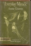 Everyday Miracle - Gustav Eckstein