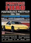 Pontiac Fiero Performance Portfolio, 1984-1988 (Brooklands Road Test Books Series) - R.M. Clarke