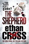 The Shepherd: A Shepherd Thriller - Ethan Cross
