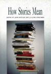 How Stories Mean - John Metcalf