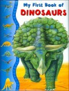 My First Book of Dinosaurs - Tony Gibbons, Caroline Repchuk