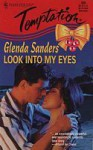 Look Into My Eyes - Glenda Sanders