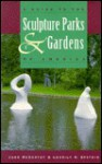 A Guide to the Sculpture Parks and Gardens of America - Jane McCarthy