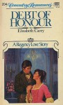 Debt of Honour - Elisabeth Carey